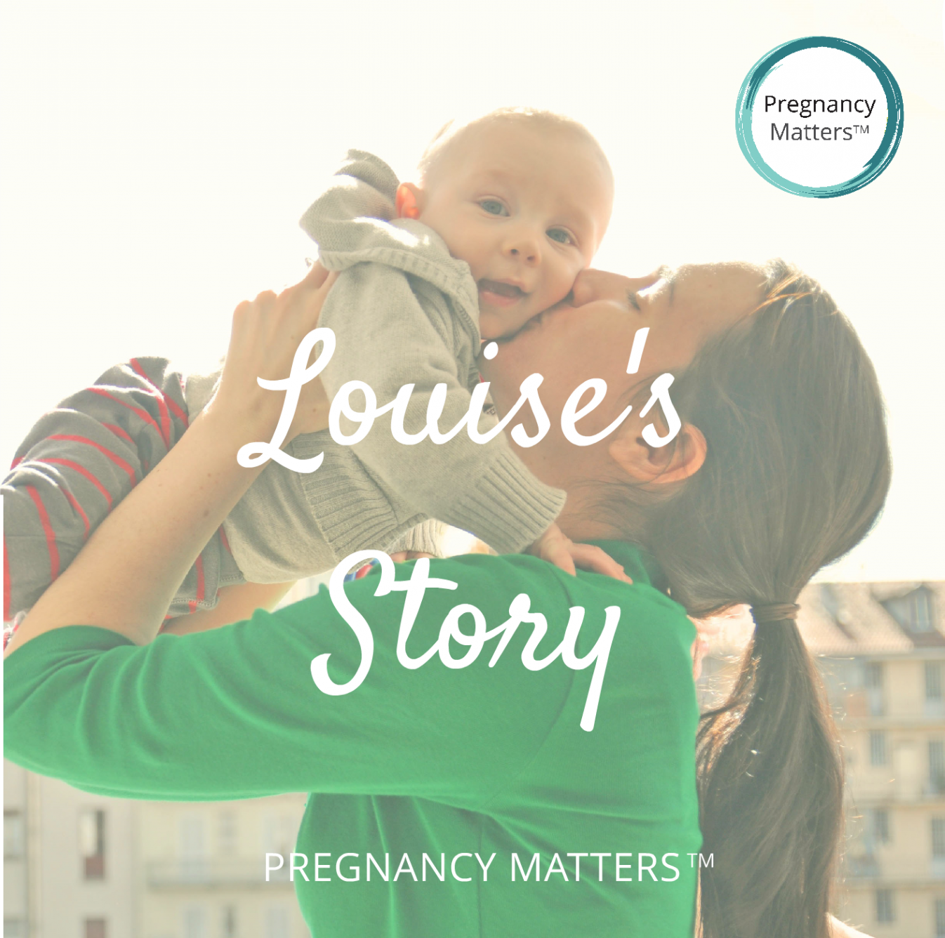 Pregnancy Matters - Louise's Story